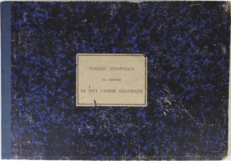 Tableau synoptique de l histoire de tout l ordre séraphique depuis 1208 - 1879 - Photo 0, livre rare du XIXe siècle