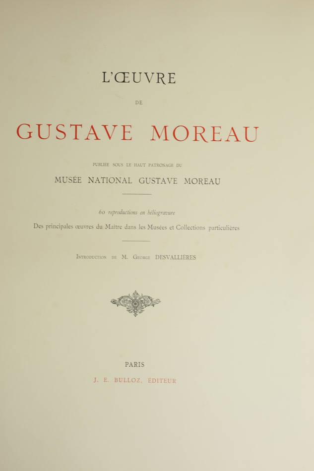 L oeuvre de Gustave Moreau - Bulloz - (1911 ou 1913) - 60 planches - Rare - Photo 2, livre rare du XXe siècle