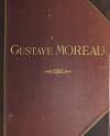 L oeuvre de Gustave Moreau - Bulloz - (1911 ou 1913) - 60 planches - Rare - Photo 5, livre rare du XXe siècle
