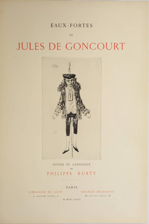 Eaux-fortes de Jules de Goncourt - Burty - 1876 - 20 planches à l eau-forte - Photo 1, livre rare du XIXe siècle