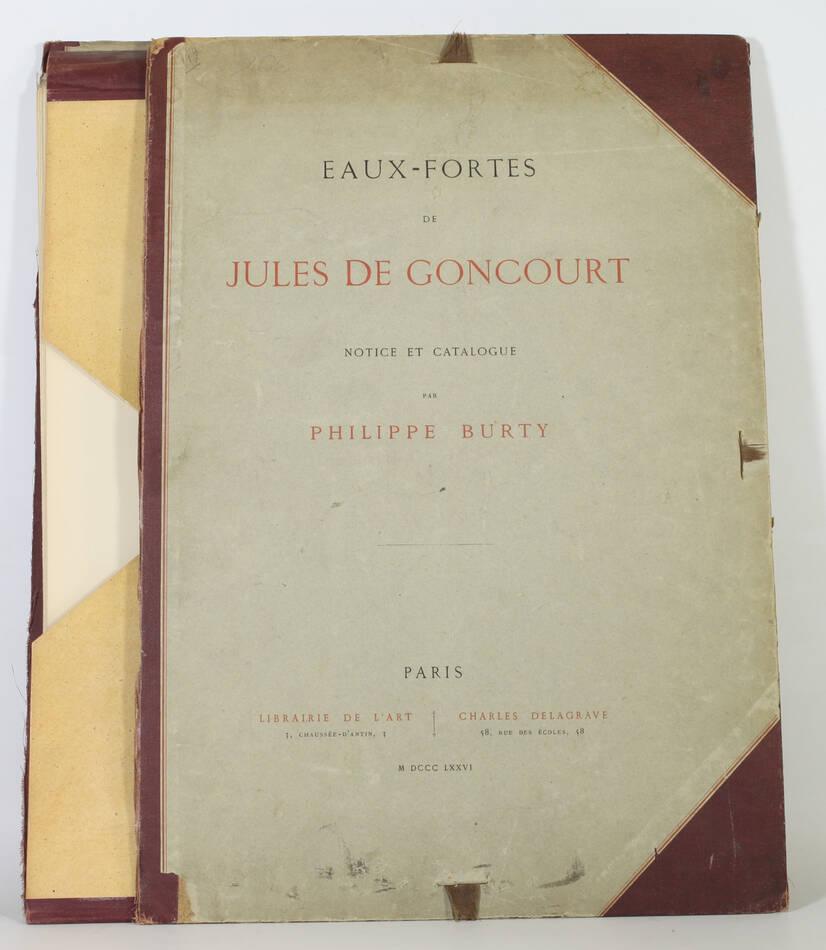 Eaux-fortes de Jules de Goncourt - Burty - 1876 - 20 planches à l eau-forte - Photo 6, livre rare du XIXe siècle