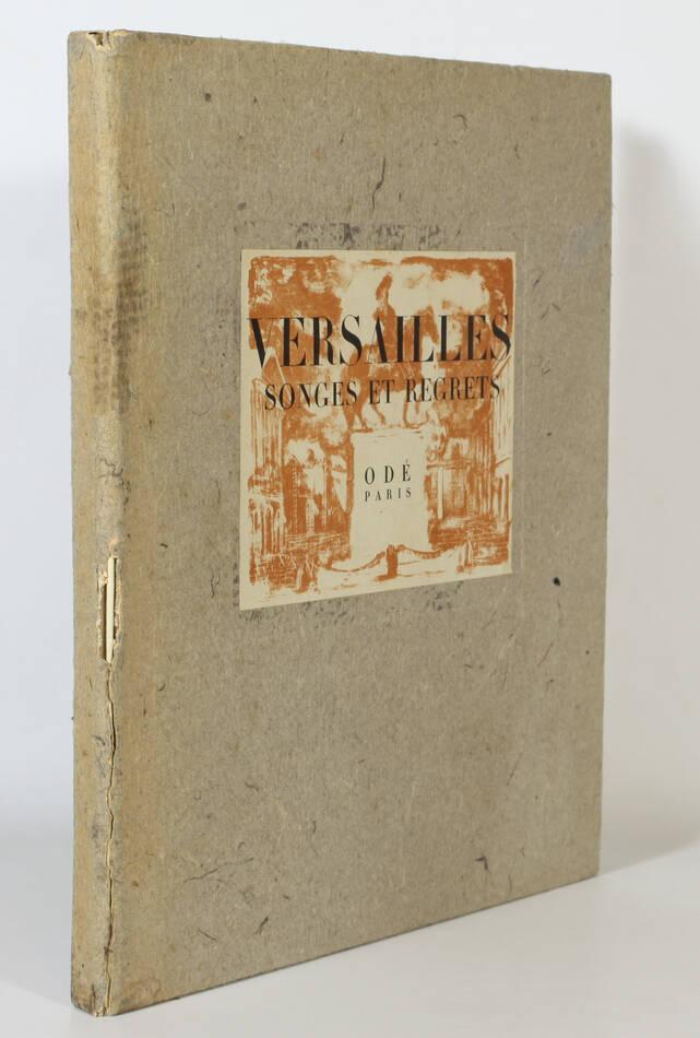 Versailles songes et regrets 1944 - Lithographies de Clavé, Grau Sala, Salvat .. - Photo 1, livre rare du XXe siècle