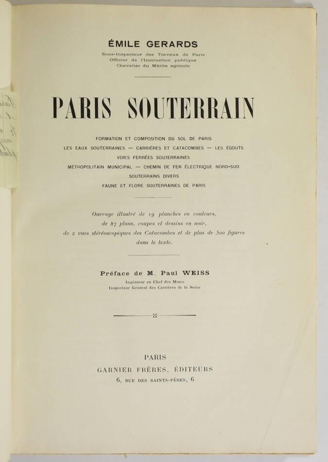 GERARDS - Paris souterrain - 1909 - Catacombes, carrières ... - Rare - Photo 1, livre rare du XXe siècle