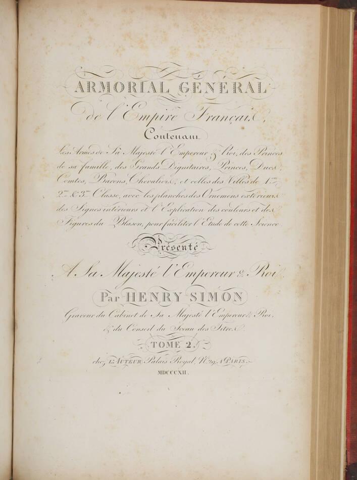 Simon - Armorial général de l Empire - 1812 - 2 tomes - In folio - Demi maroquin - Photo 3, livre ancien du XIXe siècle