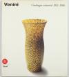 VENINI DIAZ de SANTILLA (Anna). Venini. Catalogue raisonné, 1921-1986
