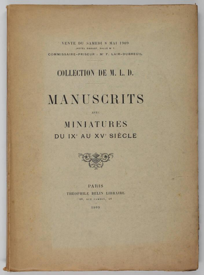 Collection Lucien Delamare - Manuscrits avec miniatures du IXe-XVe - Belin 1909 - Photo 1, livre rare du XXe siècle