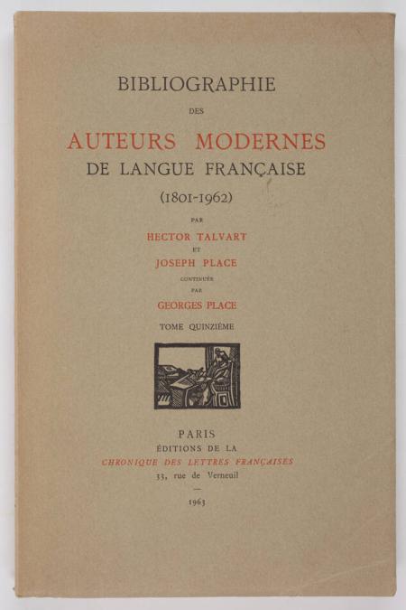 TALVART (Hector) et PLACE (Joseph). Bibliographie des auteurs modernes de langue française (1801-1962). Tome XV : MICHAUX (Henri) à MIRBEAU (Octave), livre rare du XXe siècle