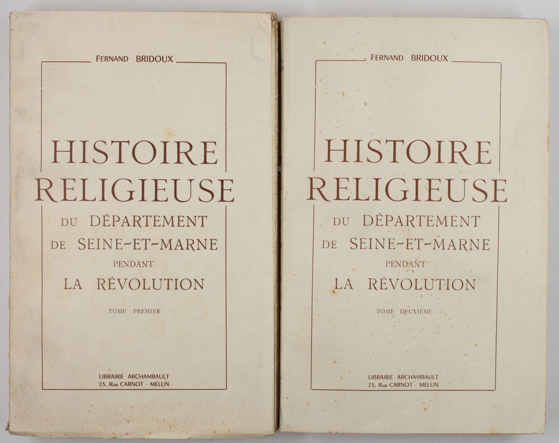 BRIDOUX Histoire religieuse de la Seine-et-Marne pendant la Révolution 1953 - 2v - Photo 0, livre rare du XXe siècle