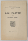 GIRAULT (Charles). Rochecotte et la chouannerie mancelle