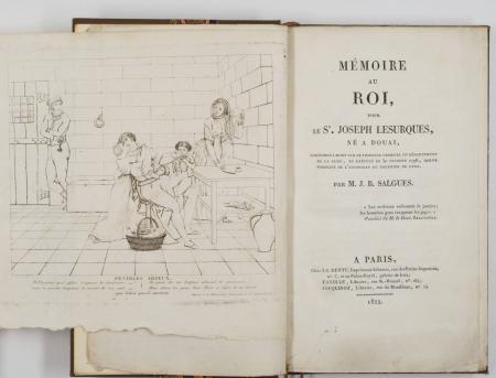 SALGUES (M. J. B.). Mémoire au roi, pour le Sr Joseph Lesurques, né à Douai, condamné à mort par le tribunal criminel du département de la Seine, et exécuté le 30 octobre 1796, comme complice de l'assassinat du courrier de Lyon, livre rare du XIXe siècle
