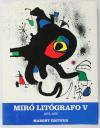 CRAMER (Patrick). Joan Miro. Litografo. V : 1972-1975