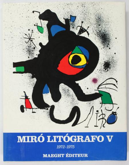 CRAMER (Patrick). Joan Miro. Litografo. V : 1972-1975, livre rare du XXe siècle