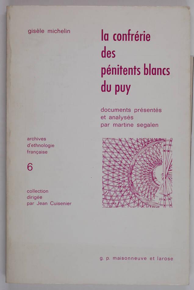 [Velay] MICHELIN - La confrérie des pénitents blancs du Puy - 1978 - Photo 0, livre rare du XXe siècle