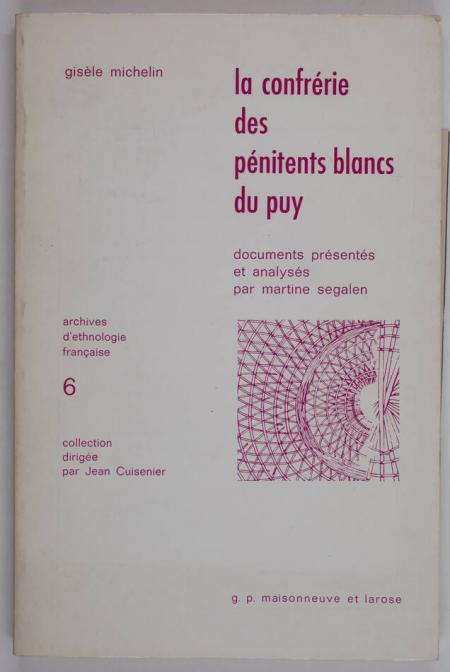 MICHELIN (Gisèle). La confrérie des pénitents blancs du Puy, livre rare du XXe siècle