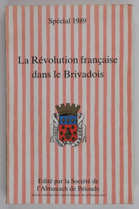 . La Révolution Française dans le Brivadois, livre rare du XXe siècle