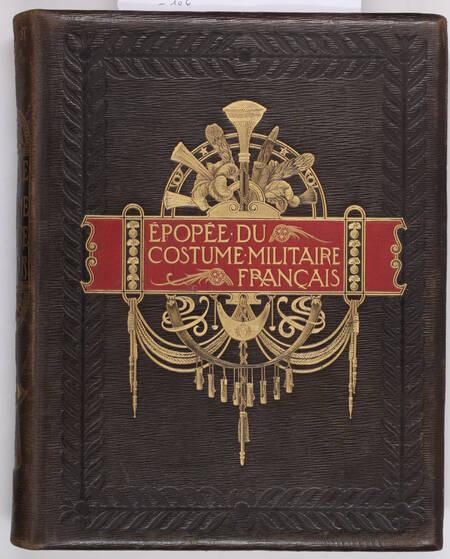 BOUCHOT - L épopée du costume militaire français - 1898 - Illustré par Job - Photo 1, livre rare du XIXe siècle