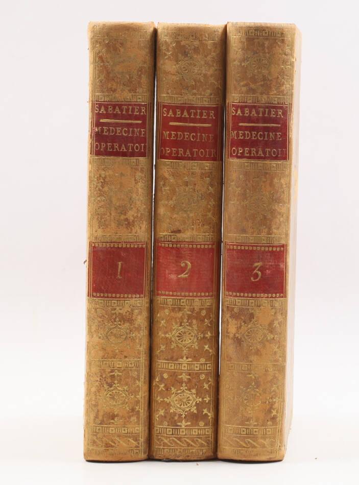 SABATIER - Médecine opératoire ou opérations de chirurgie - 1796 - 3vols - Photo 0, livre ancien du XVIIIe siècle