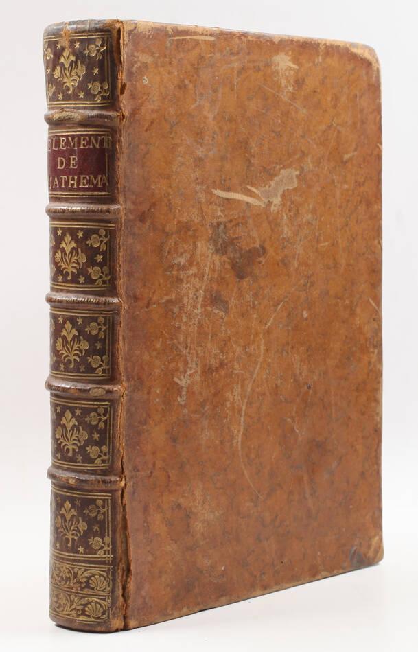 RIVARD - Elémens de mathématiques - 1752 - in-4 - 13 planches - Photo 0, livre ancien du XVIIIe siècle