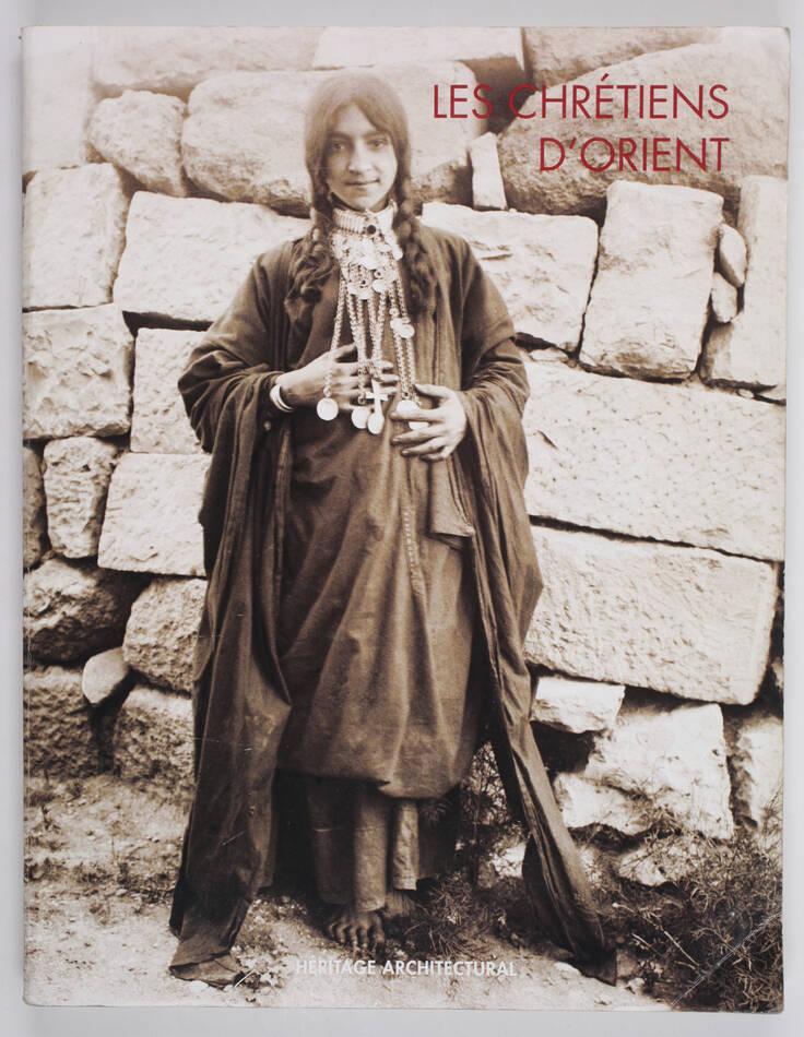 Les chrétiens d orient à travers le fonds photographique ancien de et de 2014 - Photo 0, livre rare du XXIe siècle