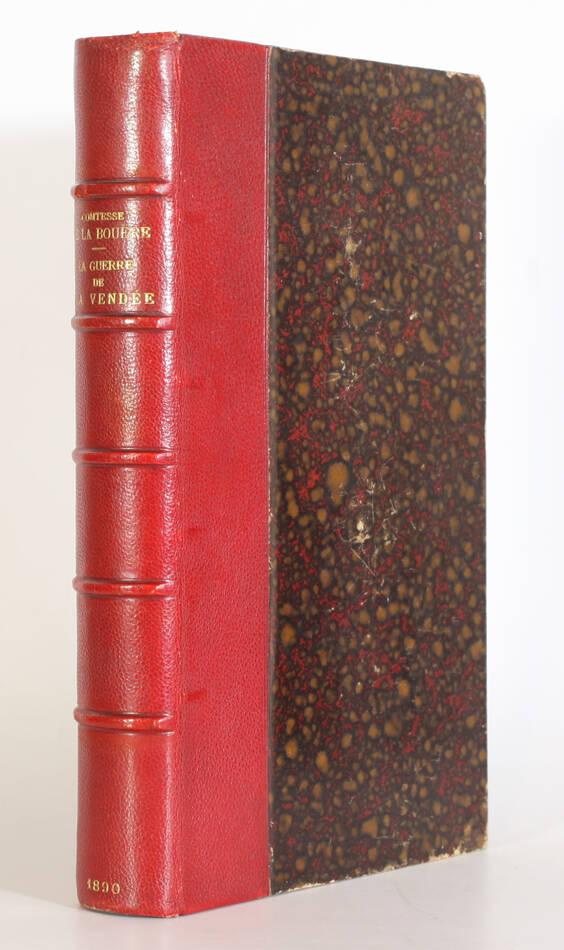 Comtesse de la Bouëre - La guerre de Vendée (1793-1796) - 1890 - EO - Photo 0, livre rare du XIXe siècle
