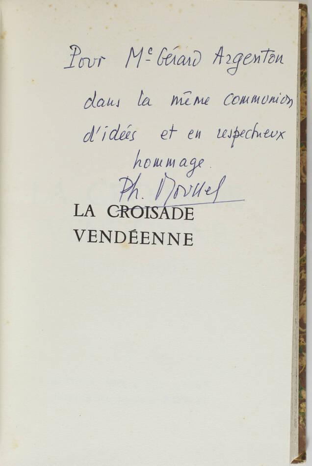 Philippe ROUSSEL - La croisade vendéenne (1793-1796) - 1960 - Relié - Envoi - Photo 1, livre rare du XXe siècle