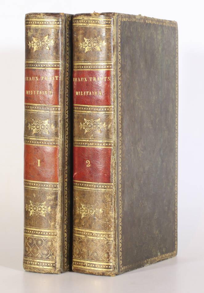 Beaux traits de l histoire militaire des Français - 1825 - 2 volumes - Photo 0, livre rare du XIXe siècle