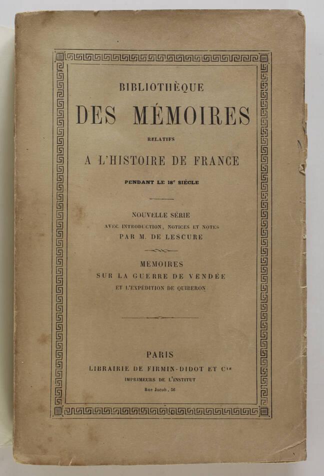 LESCURE - Mémoires sur la guerre de la Vendée et l expédition de Quiberon - 1890 - Photo 0, livre rare du XIXe siècle