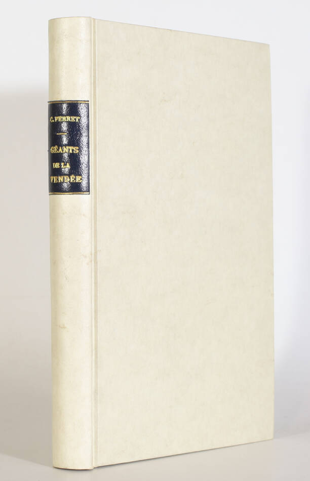 Ferret - Histoire merveilleuse et illustrée des géants de la Vendée - (1919) - Photo 0, livre rare du XXe siècle