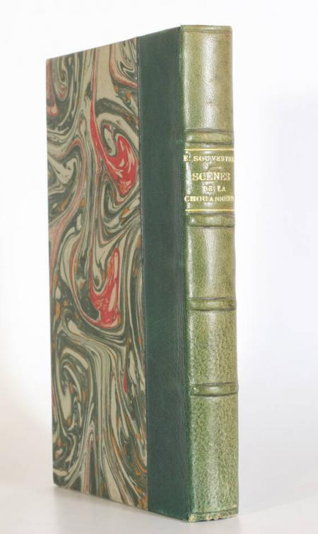 SOUVESTRE (Emile). Scènes de la chouannerie, livre rare du XIXe siècle