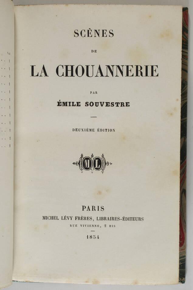 SOUVESTRE - Scènes de la chouannerie - 1854 - Photo 1, livre rare du XIXe siècle