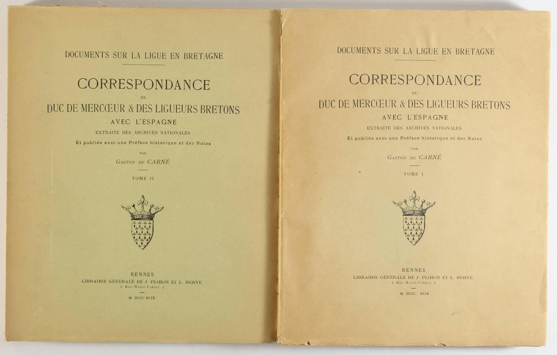 de CARNE - La ligue en Bretagne - Correspondance duc de Mercoeur 1899 - 2 tomes - Photo 0, livre rare du XIXe siècle
