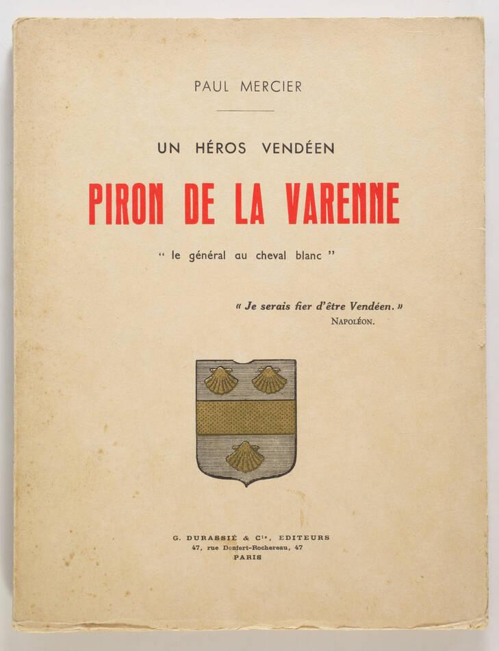 MERCIER  - Un héros vendéen. Piron de la Varenne - 1938 - Photo 0, livre rare du XXe siècle