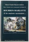 ROESCH-LALANCE (Marie-Claude). Dans l'intimité de la communauté artistique de Bourron-Marlotte. Si les maisons racontaient ...