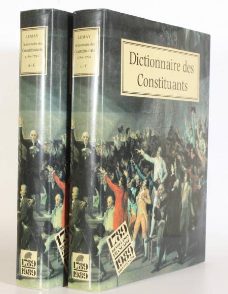 LEMAY (Edna Hindie). Dictionnaire des Constituants,1789-1791, livre rare du XXe siècle