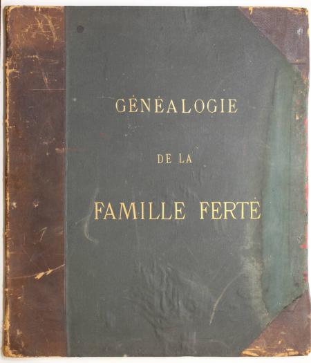 . Généalogie de la famille Ferté, livre rare du XIXe siècle