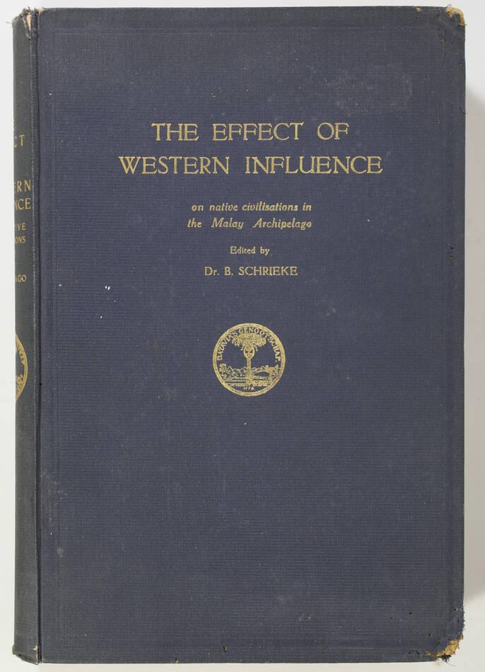 SCHRIEKE - Western influence on Malay archipelago - Batavia, 1929 - Photo 0, livre rare du XXe siècle