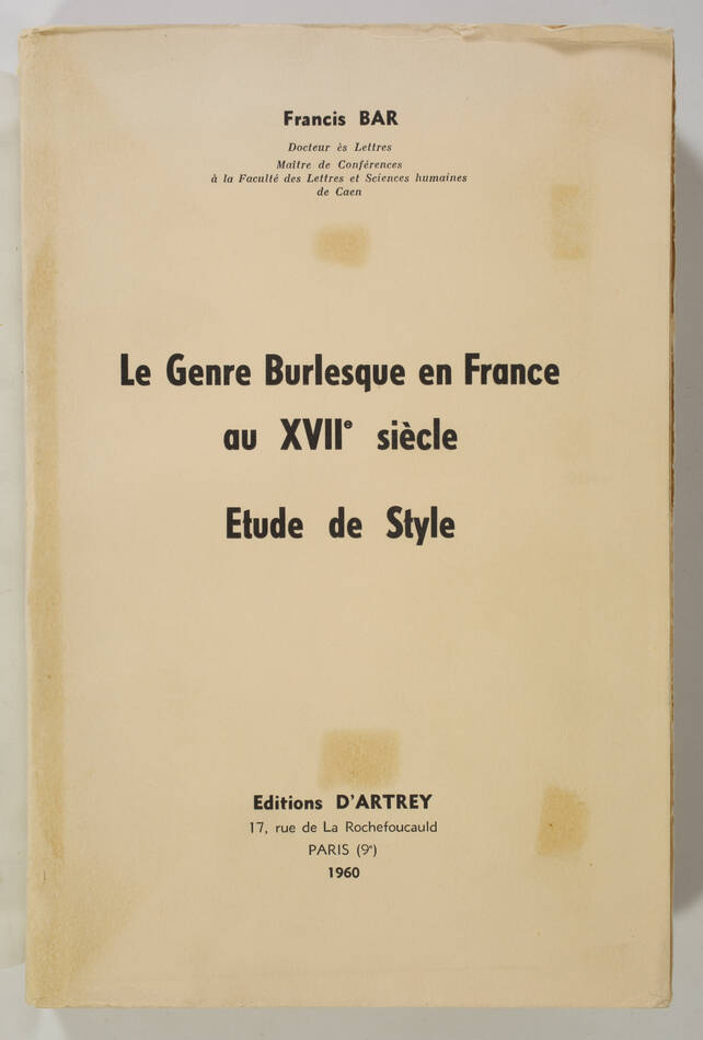 Francis BAR - Le genre burlesque en France au XVIIe siècle - 1960 - Photo 0, livre rare du XXe siècle