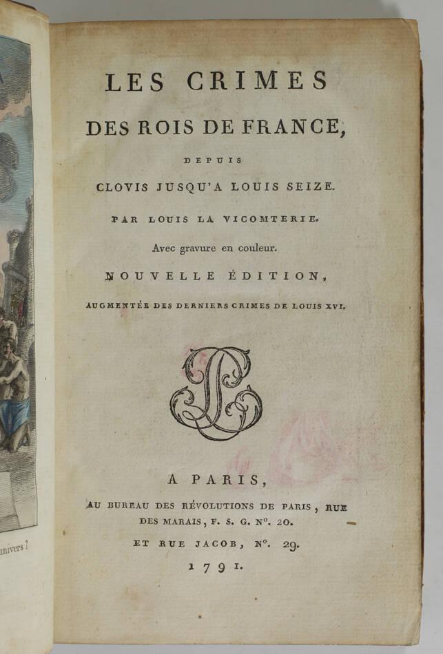 La Vicomterie - Crimes des rois de France - 1791 - Frontispice en couleurs - Photo 2, livre ancien du XVIIIe siècle