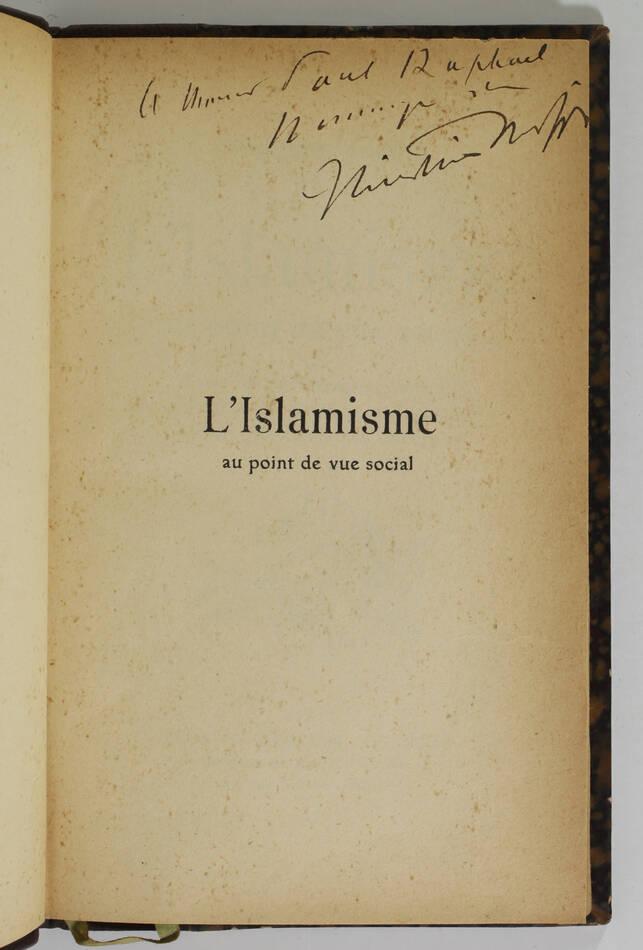 Auguste COMTE L islamisme au point de vue social 1911 - Dédicace de C. Cherfils - Photo 0, livre rare du XXe siècle