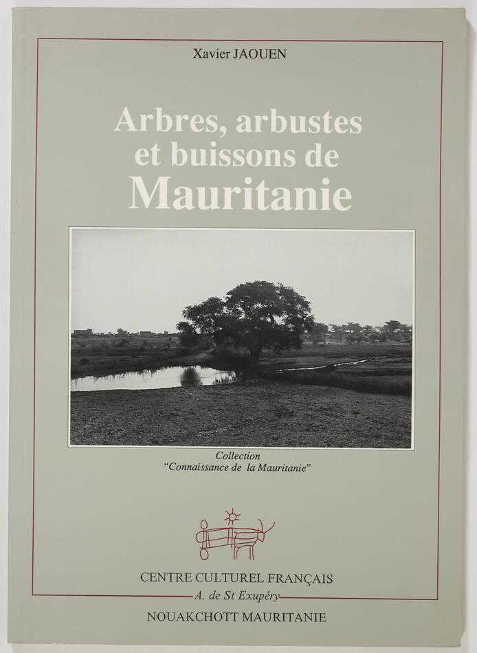 JAOUEN - Arbres, arbustes et buissons de Mauritanie - 1988 - Photo 0, livre rare du XXe siècle