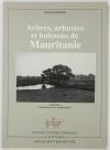 JAOUEN (Xavier). Arbres, arbustes et buissons de Mauritanie