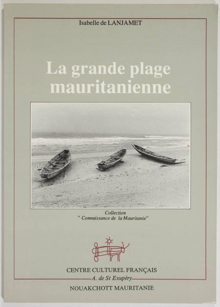 LANJAMET (Isabelle de). La grande plage mauritanienne, livre rare du XXe siècle