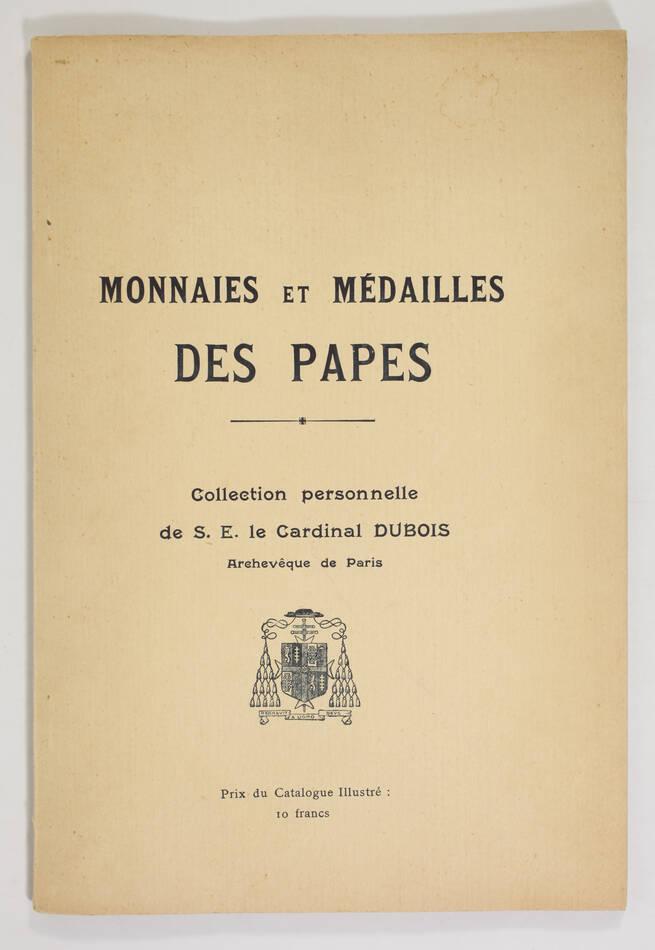 PLATT - Monnaies et médailles des papes - Collection Dubois (Vers 1930) - Photo 0, livre rare du XXe siècle