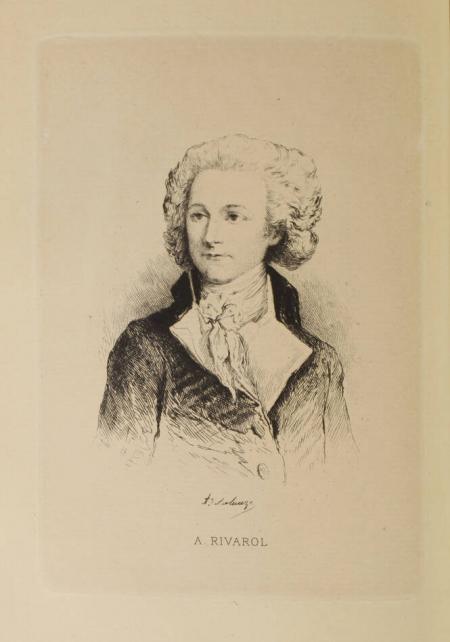 RIVAROL (A.). Oeuvres choisies de A. Rivarol publiées en deux volumes avec une préface de M. de Lescure, livre rare du XIXe siècle