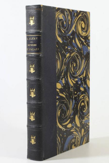 CLERY (Léon). Souvenirs du palais, livre rare du XIXe siècle