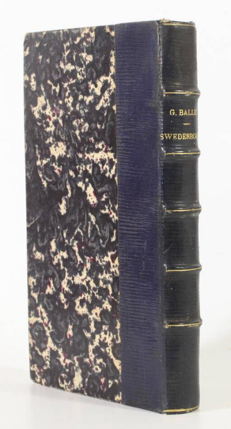 BALLET (Gilbert). Histoire d'un visionnaire au XVIIIe siècle. Swedenborg, livre rare du XIXe siècle