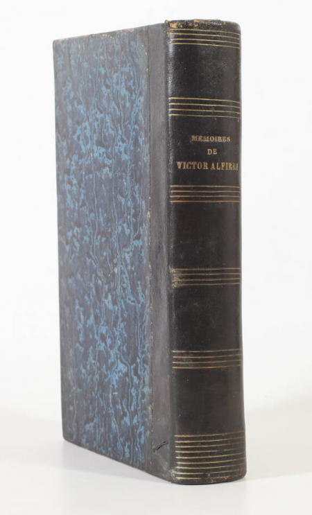 ALFIERI (Victor). Mémoires de Victor Alfieri, d'Asti, écrits par lui-même, et traduits de l'italien par Antoine de Latour, livre rare du XIXe siècle