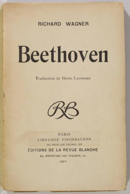 WAGNER (Richard). Beethoven. Traduction de Henri Lasvignes, livre rare du XXe siècle