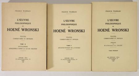 WARRAIN (Francis). L'oeuvre philosophique d'Hoené Wronski. Textes commentaires et critiques, livre rare du XXe siècle