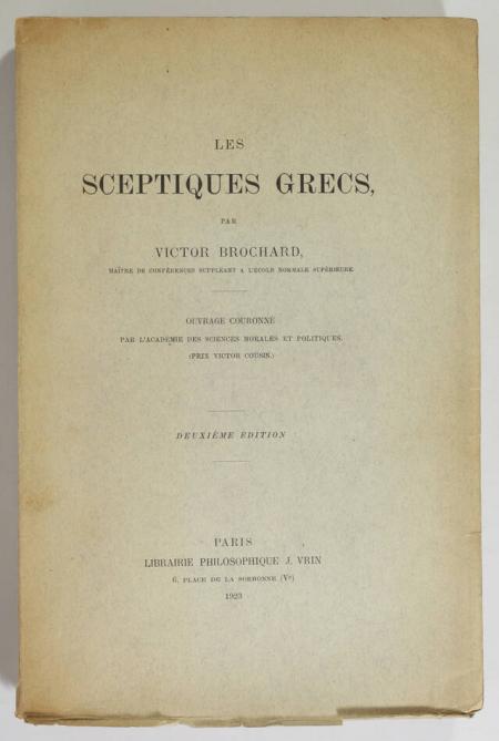 BROCHARD (Victor). Les sceptiques grecs, livre rare du XXe siècle